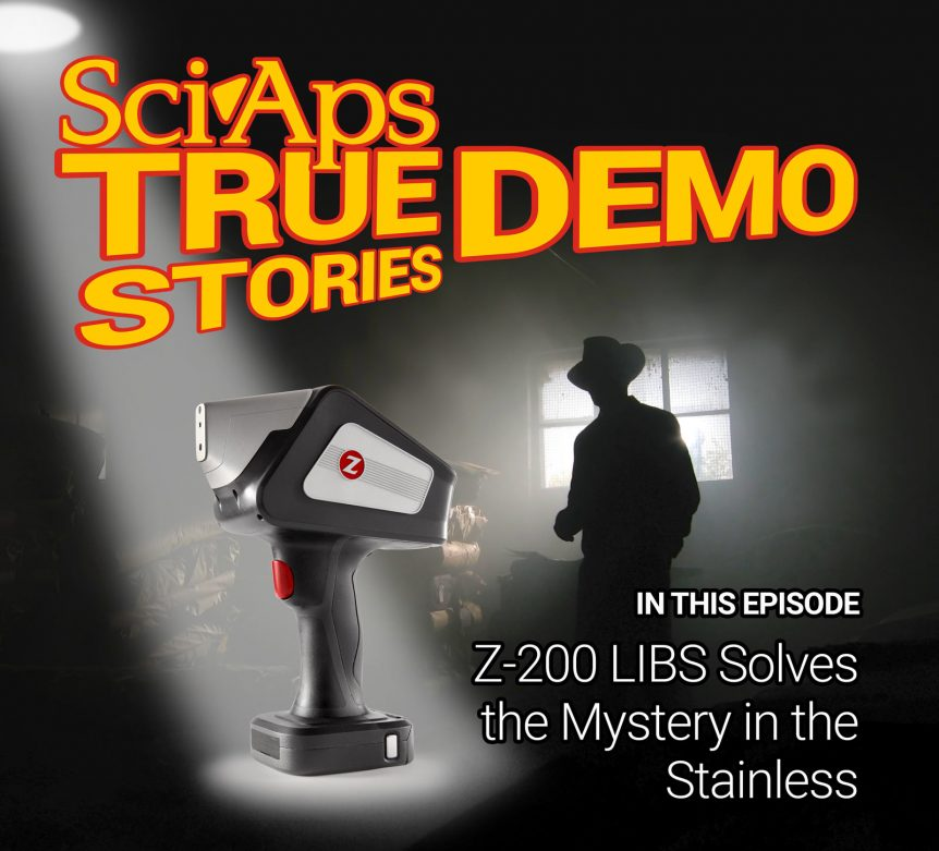 True Demo Stories: Z200 LIBS Solves the Mystery in the Stainless