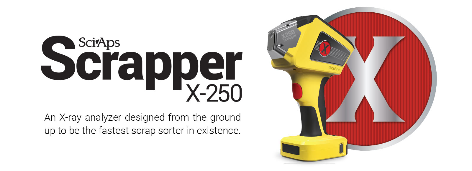 Scrapper X-250 - An X-ray Analyzer designed from the ground up to be the fastest scrap sorter in existence.
